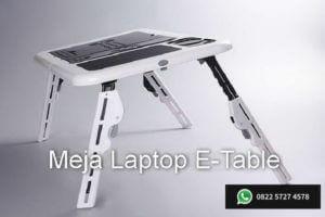 Jual Meja laptop portable e-table juga sering disebut sebagai meja laptop lipat. Inilah salah satu keunggulan dari e-table, meja laptop portable ini dapat dilipat sehingga mudah dibawa kemana saja, sehingga dimanapun Anda berada, di kantor, di kampus dan tempat-tempat lainnnya Anda tidak lagi bingung untuk menyimpan laptop Anda.